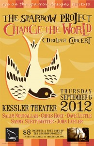The Sparrow Project - Change the World Concert